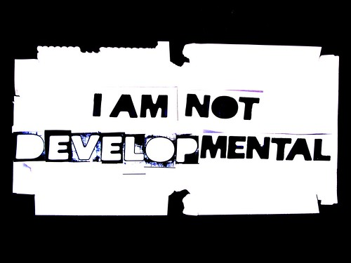 i am not [develop]mental