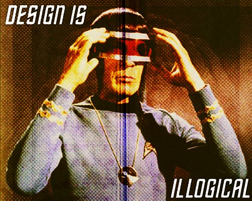 Design is Illogical