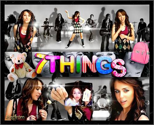 Miley Cyrus - 7 Things (Version 09)