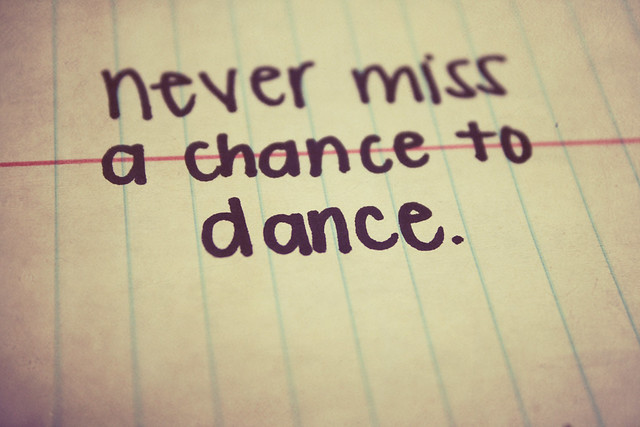 Never Miss A Chance Lo Sabes: 6. Never Miss A Chance To Dance.