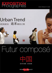 "Chine 中国 2008 - ""Futur Composé"" by Thierry B"