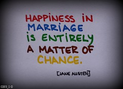 happiness in marriage is entirely a matter of chance essay 3-5-14 pd 5 english in my opinion a poem of changgan best conveys that happiness in marriage is entirely a matter of choice through the use of vivid imagery  even though a story of an hour expresses this idea, it fails to demonstrate the freewill mrs mallard should've had within her marri.