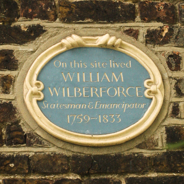 William Wilberforce blue plaque - On this site lived  William Wilberforce  Statesman & Emancipator  1759-1833
