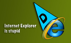Internet Explorer is Stupid