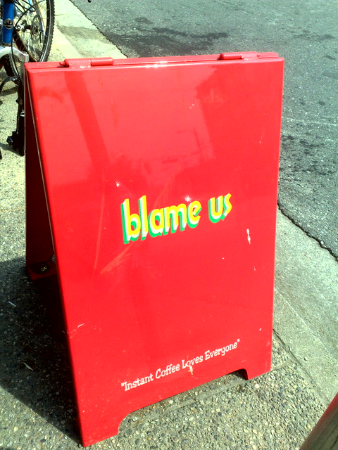 blame us - instant coffee loves everyone - 060920097613