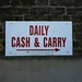 DAILY CASH & CARRY