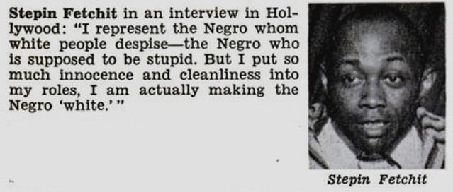 A Quote From Actor Stepin Fetchit - Jet Magazine, January 10, 1952
