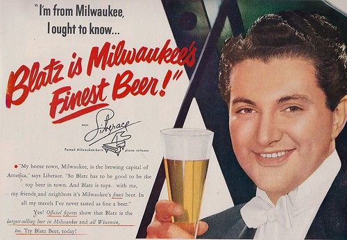 Liberace - just a regular beer guzzling boy - and he oughta know!