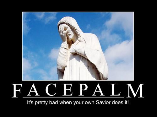 Jesus-Facepalm | Flickr - Photo Sharing!