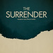 The Surrender Poster by Horizon Fire