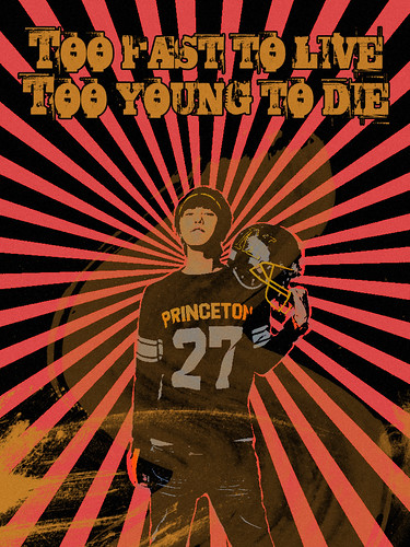 Too fast to live. Too young to die.
