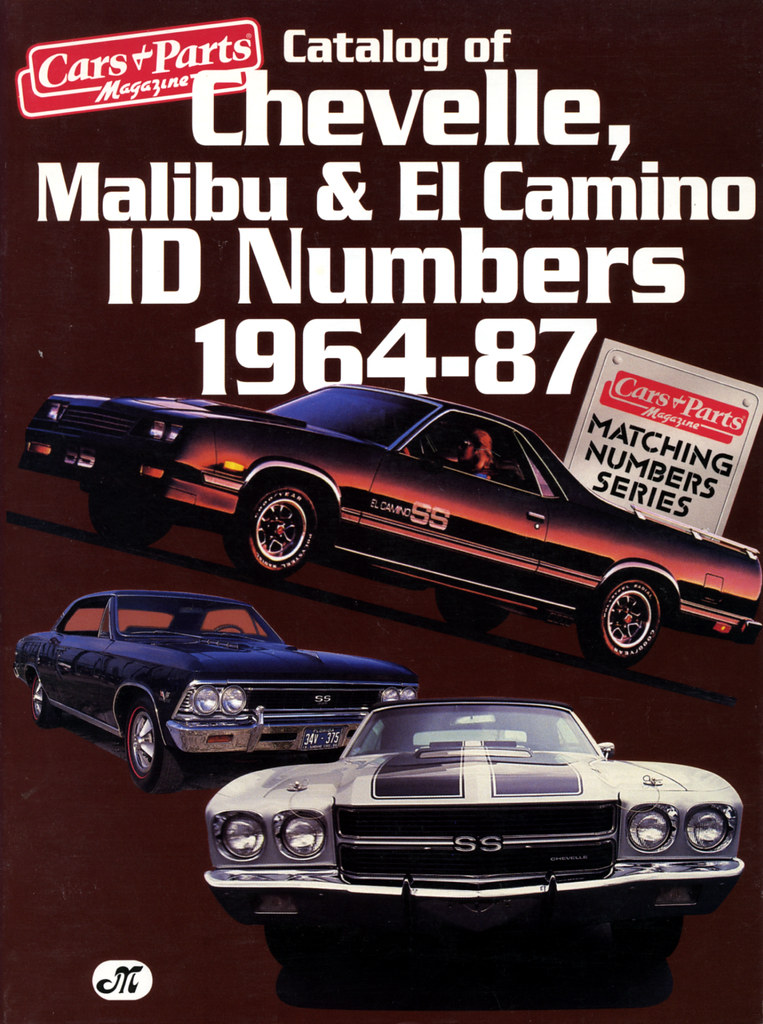 Catalog of Chevelle, Malibu & El Camino ID Numbers 1964-87