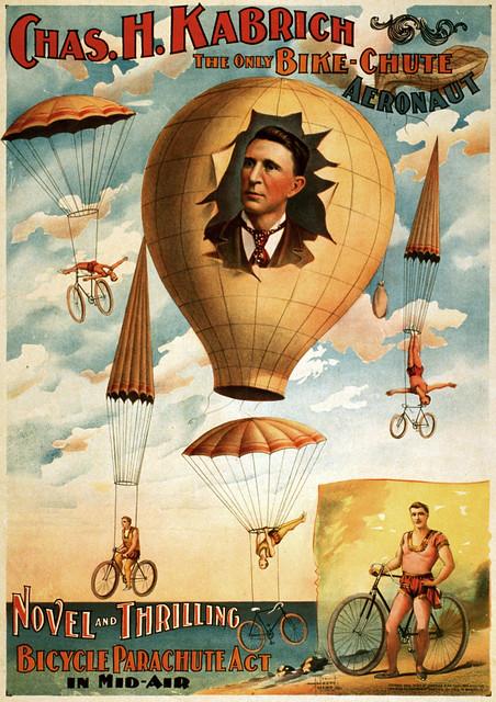Chas. H. Kabrich, the only bike-chute aeronaut, poster, 1886