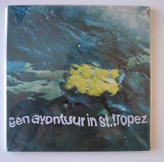 Een avontuur in st. tropez / Wim Crouwel