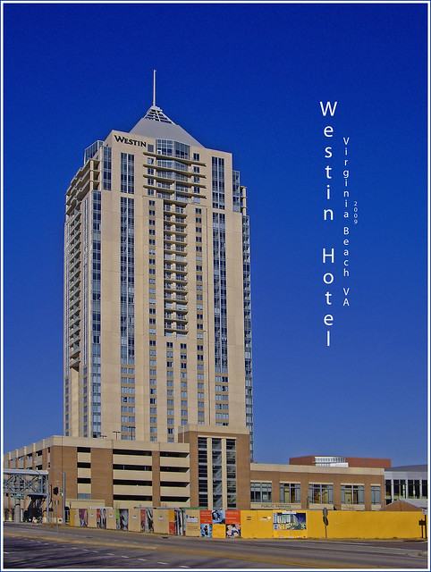 Westin Hotel Virginia Beach (VA) 2009