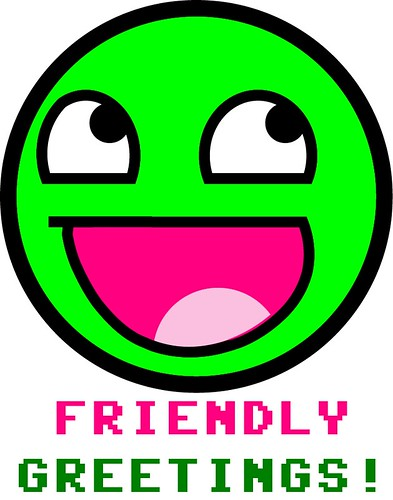 Friendly Greetings Awesome Smiley