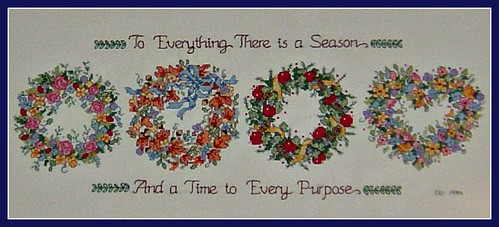 To Everything There is a Season And a Time to Every Purpose
