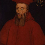 Reginald Pole, Archbishop of Canterbury, son of Margaret Plantagenet, grandson of George, Duke of Clarence