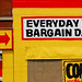 EVERYDAY is BARGAIN DAY