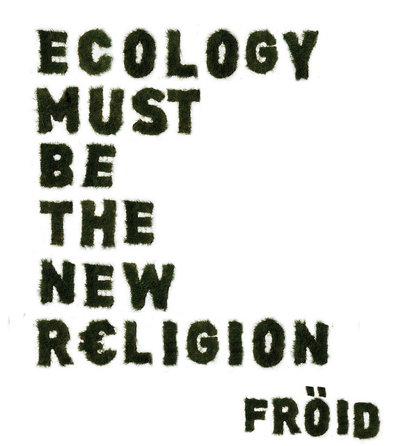 ecology must be the new religion