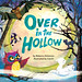 Over in the Hollow by S.britt