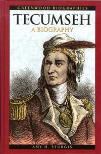 Tecumseh: A Biography