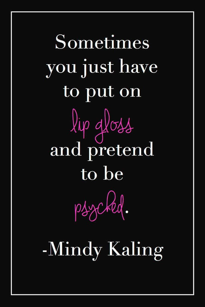 Mindy-Kaling-Lip-Gloss-Quote
