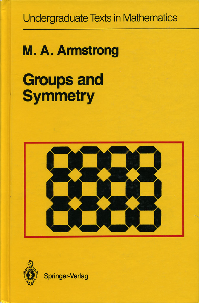 Groups and Symmetry: Undergraduate Texts in Mathematics