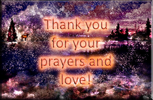 thank you for your prayers and love