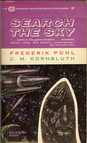 Search The Sky - 2nd edition -  Fredrik Pohl & C. M. Kornbluth - cover artist Powers