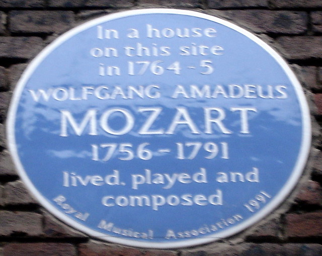 Wolfgang Amadeus Mozart  blue plaque - In a house on this site in 1764-5 Wolfgang Amadeus Mozart 1756-1791 lived, played and composed