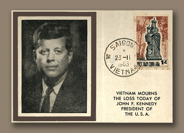 Nov 1963 - Vietnam Mourns the Loss of John F. Kennedy, President of the U.S.A.