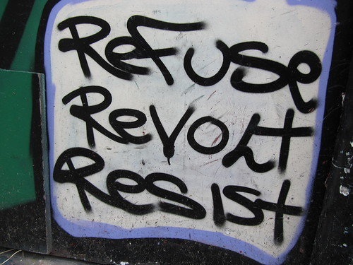 Refuse Revolt Resist