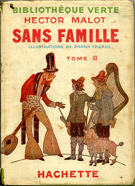 Sans famille Tome 02  by, Hector MALOT