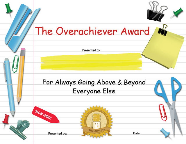 printable certificates  overachiever funny award