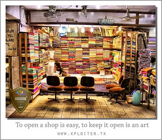 To open a shop is easy, to keep it open is an art :: HDR