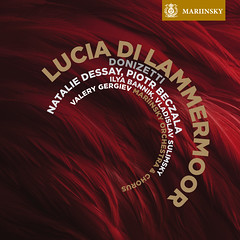 Donizetti's Lucia di Lammermoor on the Mariinsky Label (SACD)