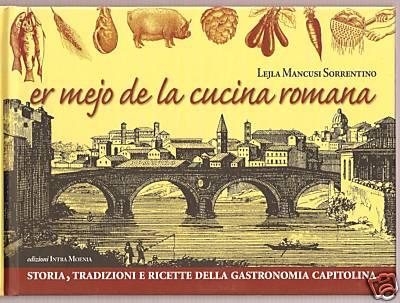 Er mejo de la cucina romana presentazione del libro for La cucina romana