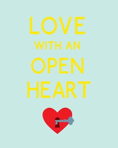 Love Blog Love Quote Love With An Open Heart