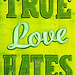 true love hates by chris campe