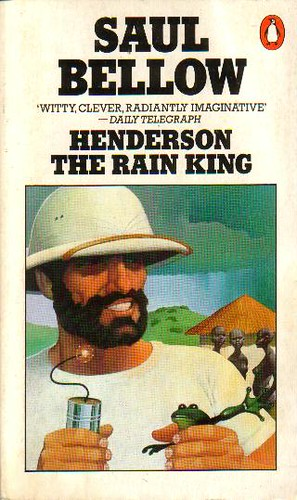 henderson the rain king english literature essay Henderson the rain king by saul bellow is a story about eugene henderson, a middle-aged millionaire who was often drunk, lazy and had inherited all of his money from .
