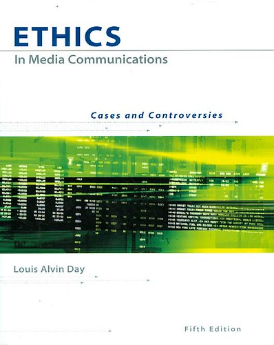 Ethics In Media Communications : Cases and controversies