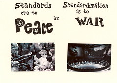 Standards are to Peace as Standardisation is to War