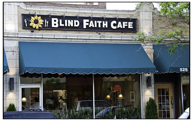 "Blind Faith Cafe Evanston Service can be ""challengin…"
