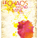 "Poster : ""Chaos is a friend of mine."" - Bob Dylan"