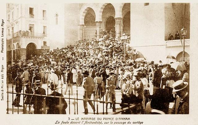 ALGERIE 1904 - Le mariage du Prince d'Annam - La foule devant l'Archevêché, sur le passage du cortège