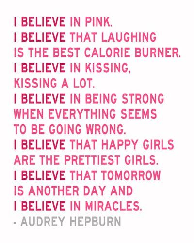 Believe in pink audrey hepburn quote in raspberry and dark pink