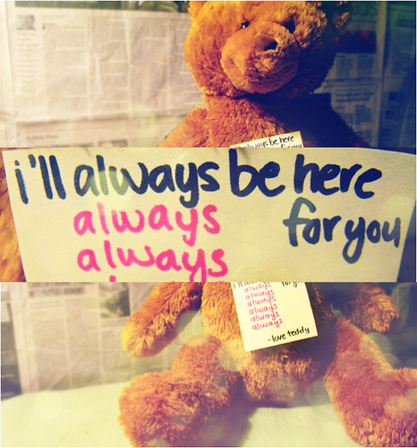Quotes About Love Relationships: I'll Always Be Here For You - Love Teddy