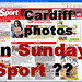 Cardiff photos in Sunday Sport ?
