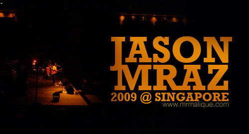jason-mraz-singapore | Flickr - Photo Sharing!